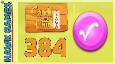 Candy Crush Saga Level 384 (Candy Order level) - 3 Stars Walkthrough, No Boosters