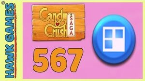Candy Crush Saga Level 567 (Jelly level) - 3 Stars Walkthrough, No Boosters