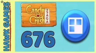 Candy Crush Saga Level 676 Hard (Jelly level) - 3 Stars Walkthrough, No Boosters