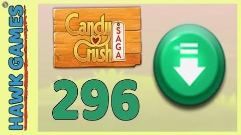 Candy Crush Saga Level 296 (Ingredients level) - 3 Stars Walkthrough, No Boosters