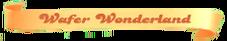 Wafer-Wonderland
