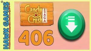 Candy Crush Saga Level 406 (Ingredients level) - 3 Stars Walkthrough, No Boosters
