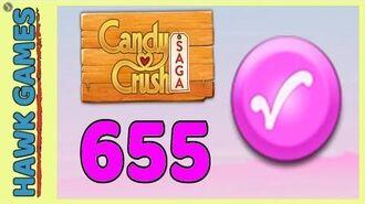 Candy Crush Saga Level 655 (Candy Order level) - 3 Stars Walkthrough, No Boosters