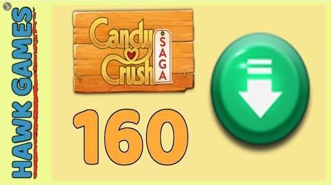 Candy Crush Saga Level 160 (Ingredients level) - 3 Stars Walkthrough, No Boosters