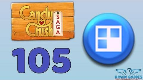 Candy Crush Saga 🎪 Level 105 (Jelly level) - 3 Stars Walkthrough, No Boosters