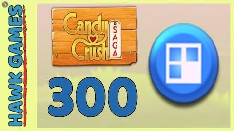 Candy Crush Saga Level 300 (Jelly level) - 3 Stars Walkthrough, No Boosters