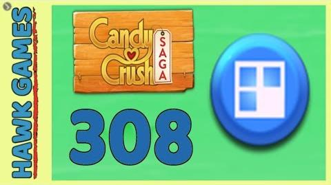 Candy Crush Saga Level 308 (Jelly level) - 3 Stars Walkthrough, No Boosters