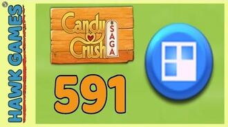 Candy Crush Saga Level 591 (Jelly level) - 3 Stars Walkthrough, No Boosters