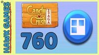 Candy Crush Saga Level 760 (Jelly level) - 3 Stars Walkthrough, No Boosters