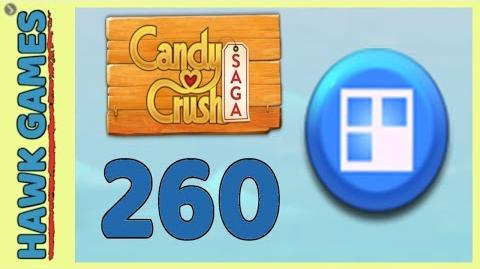 Candy Crush Saga Level 260 (Jelly level) - 3 Stars Walkthrough, No Boosters