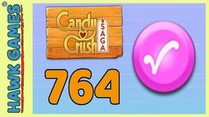 Candy Crush Saga Level 764 (Candy Order level) - 3 Stars Walkthrough, No Boosters