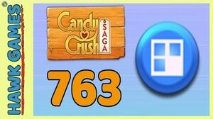 Candy Crush Saga Level 763 (Jelly level) - 3 Stars Walkthrough, No Boosters