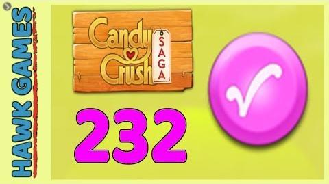 Candy Crush Saga Level 232 Hard (Candy Order level) - 3 Stars Walkthrough, No Boosters