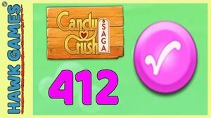 Candy Crush Saga Level 412 (Candy Order level) - 3 Stars Walkthrough, No Boosters
