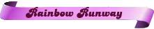Rainbow-Runway