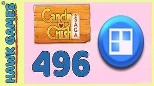 Candy Crush Saga Level 496 (Jelly level) - 3 Stars Walkthrough, No Boosters