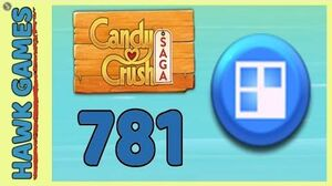 Candy Crush Saga Level 781 (Jelly level) - 3 Stars Walkthrough, No Boosters-0