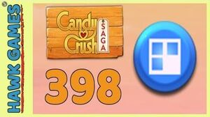 Candy Crush Saga Level 398 Hard (Jelly level) - 3 Stars Walkthrough, No Boosters
