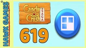 Candy Crush Saga Level 619 (Jelly level) - 3 Stars Walkthrough, No Boosters