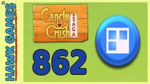 Candy Crush Saga Level 862 Super hard (Jelly level) - 3 Stars Walkthrough, No Boosters