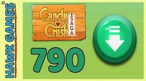Candy Crush Saga Level 790 (Ingredients level) - 3 Stars Walkthrough, No Boosters