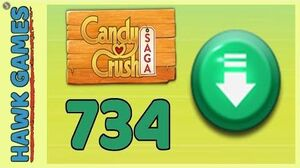 Candy Crush Saga Level 734 (Ingredients level) - 3 Stars Walkthrough, No Boosters