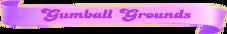 Gumball-Grounds