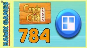Candy Crush Saga Level 784 (Jelly level) - 3 Stars Walkthrough, No Boosters
