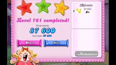Candy Crush Saga Level 761 ★★★ NO BOOSTER