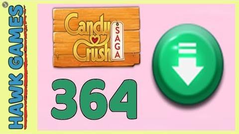 Candy Crush Saga Level 364 (Ingredients level) - 3 Stars Walkthrough, No Boosters