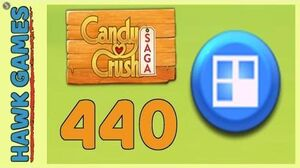Candy Crush Saga Level 440 (Jelly level) - 3 Stars Walkthrough, No Boosters
