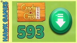 Candy Crush Saga Level 593 (Ingredients level) - 3 Stars Walkthrough, No Boosters