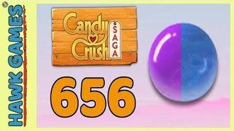 Candy Crush Saga Level 656 (Mixed level) - 3 Stars Walkthrough, No Boosters