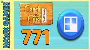 Candy Crush Saga Level 771 (Jelly level) - 3 Stars Walkthrough, No Boosters