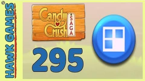 Candy Crush Saga Level 295 (Jelly level) - 3 Stars Walkthrough, No Boosters
