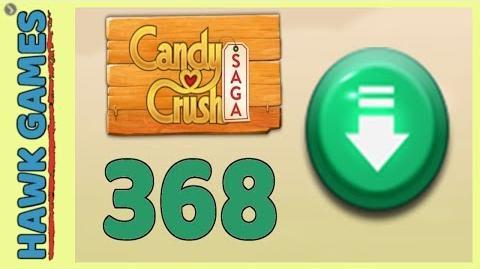Candy Crush Saga Level 368 (Ingredients level) - 3 Stars Walkthrough, No Boosters