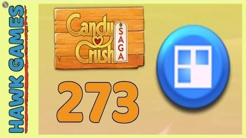 Candy Crush Saga Level 273 (Jelly level) - 3 Stars Walkthrough, No Boosters