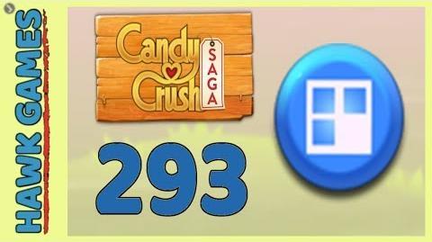 Candy Crush Saga Level 293 (Jelly level) - 3 Stars Walkthrough, No Boosters
