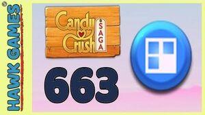 Candy Crush Saga Level 663 Nightmarishly hard (Jelly level) - 3 Stars Walkthrough, No Boosters