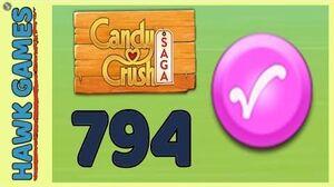 Candy Crush Saga Level 794 Nightmarishly hard (Candy Order level) - 3 Stars Walkthrough, No Boosters