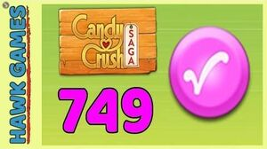 Candy Crush Saga Level 749 (Candy Order level) - 3 Stars Walkthrough, No Boosters