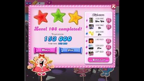 Candy Crush Saga Level 108 ★★★ NO BOOSTER