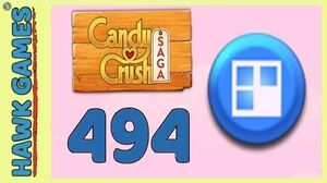 Candy Crush Saga Level 494 Hard (Jelly level) - 3 Stars Walkthrough, No Boosters