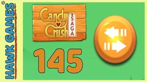 🌳 Candy Crush Saga Level 145 (Moves level) - 3 Stars Walkthrough, No Boosters