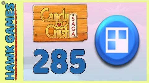 Candy Crush Saga Level 285 (Jelly level) - 3 Stars Walkthrough, No Boosters