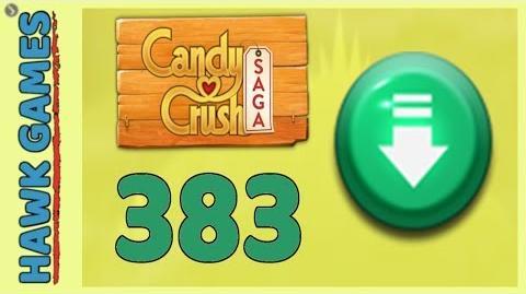 Candy Crush Saga Level 383 Hard (Ingredients level) - 3 Stars Walkthrough, No Boosters