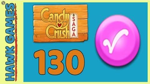 Candy Crush Saga 🎪 Level 130 (Candy Order level) - 3 Stars Walkthrough, No Boosters