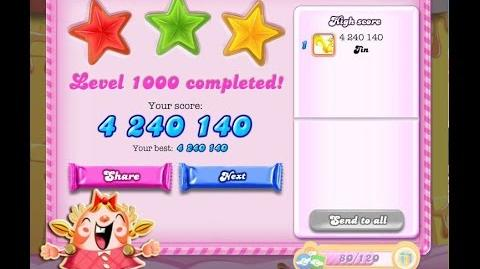 Candy Crush Saga Level 1000 ★★★ NO BOOSTER 4,240,140 points