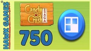 Candy Crush Saga Level 750 (Jelly level) - 3 Stars Walkthrough, No Boosters