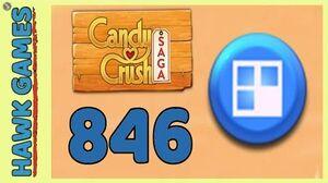 Candy Crush Saga Level 846 (Jelly level) - 3 Stars Walkthrough, No Boosters